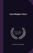 Aunt Madge's Story
