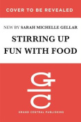 Stirring Up Fun with Food