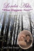 Lorelei Asks, What Happens Next?