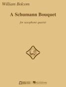 A Schumann Bouquet for Saxophone Quartet