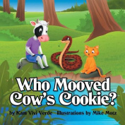 Who Mooved Cow's Cookie?