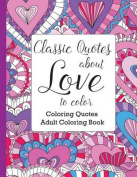 Classic Quotes about Love to Color