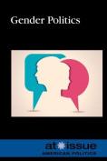 Gender Politics (At Issue