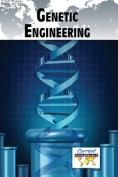 Genetic Engineering (Current Controversies