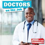 Doctors on the Job