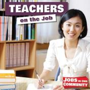 Teachers on the Job