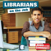 Librarians on the Job