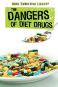 The Dangers of Diet Drugs