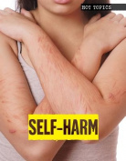Self-Harm (Hot Topics)