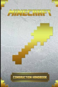 Minecraft: Construction Handbook