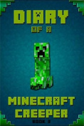Minecraft: Diary of a Minecraft Creeper
