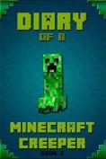 Minecraft: Diary of a Minecraft Creeper