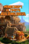 Minecraft: Ultimate Building Ideas Book