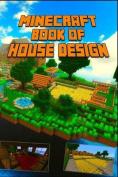 Minecraft: Book of House Design