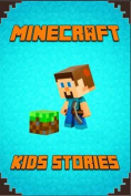Minecraft: Kids Stories Book