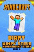 Minecraft: Diary of Steve Neverending Story Book 2