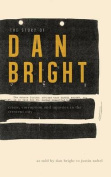 The Story of Dan Bright