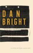 The Story of Dan Bright