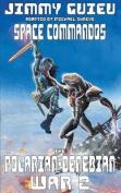 The Polarian-Denebian War 2