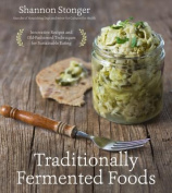 Traditionally Fermented Foods