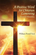 A Positive Word for Christian Lamenting