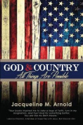 God & Country  : All Things Are Possible