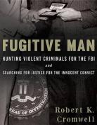 Fugitive Man