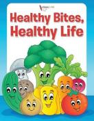Healthy Bites, Healthy Life Coloring Book