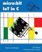 Micro: Bit Iot in C