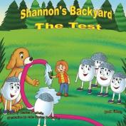 Shannon's Backyard the Test Book Fifteen