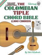 The Colombian Tiple Chord Bible