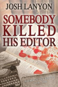 Somebody Killed His Editor