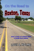 On the Road to Roxton, Texas