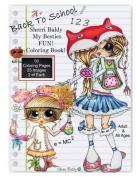 Sherri Baldy My Besties Back to School Coloring Book