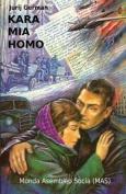 Kara MIA Homo (Mas-Libro) [EPO]