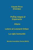 Psi Aj Reagoj Al Esperanto; Afazio; Letero Al Leonard Orban; La Rajto Komuniki.  [EPO]
