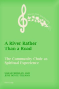 A River Rather Than a Road
