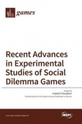 Recent Advances in Experimental Studies of Social Dilemma Games