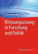 Klimaanpassung in Forschung Und Politik [GER]