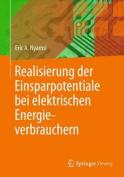 Realisierung Der Einsparpotentiale Bei Elektrischen Energieverbrauchern [GER]