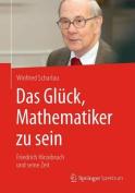 Das Gluck, Mathematiker Zu Sein [GER]
