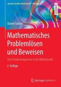 Mathematisches Problemlosen Und Beweisen [GER]