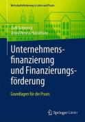 Unternehmensfinanzierung Und Finanzierungsforderung [GER]