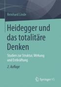 Heidegger Und Das Totalitare Denken [GER]