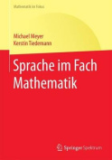 Sprache Im Fach Mathematik  [GER]