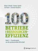 100 Betriebe Fur Ressourceneffizienz - Band 1 [GER]