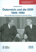 Osterreich Und Die Ddr 1949-1990 [GER]
