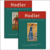 Ferdinand Hodler: Catalogue Raisonne der Gemalde [GER]