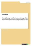 Konzipierung Und Implementierung Eines Risikomanagementsystems Gemass Kontrag [GER]