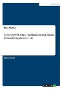 Test Von Web Sites. Problemstellung, Stand, Entwicklungstendenzen [GER]